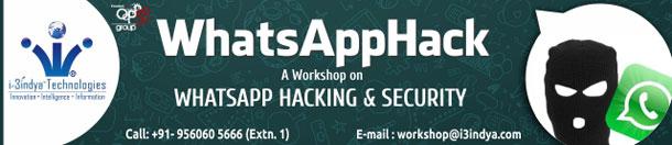 WhatsApp Hack – Workshop on WhatsApp Hacking & Security